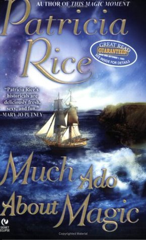 Much Ado About Magic by Patricia Rice