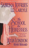The School for Heiresses (School for Heiresses, #2.5; Neville Family & Friends, #0.5)