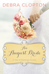 An August Bride (A Year of Weddings, #9)