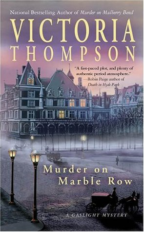 Murder on Marble Row by Victoria Thompson