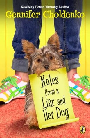 Notes from a Liar and Her Dog by Gennifer Choldenko