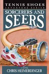 Sorcerers and Seers (Tennis Shoes #11)