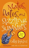 Mates, Dates, and Sizzling Summers (Mates, Dates, #12)