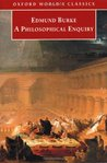 A Philosophical Enquiry into the Origin of our Ideas of the S... by Edmund Burke