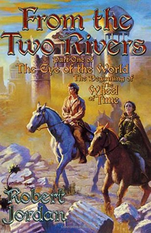 From the Two Rivers by Robert Jordan