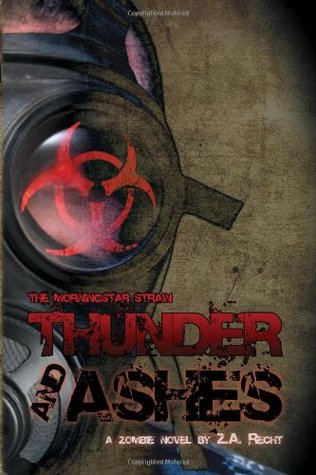 Thunder and Ashes by Z.A. Recht