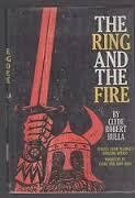 The Ring And The Fire: Stories From Wagner's Nibelung Operas