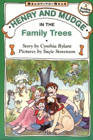 Henry and Mudge in the Family Trees by Cynthia Rylant