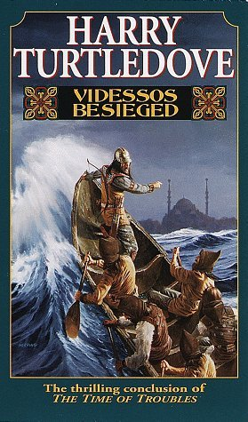 Videssos Besieged (Time of Troubles, #4)