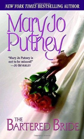 The Bartered Bride by Mary Jo Putney