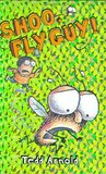 Shoo, Fly Guy! (Fly Guy, #3)