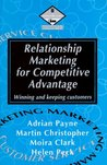 Relationship Marketing for Competitive Advantage