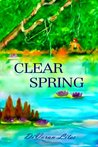 Clear Spring (Florida Springs Trilogy #3)