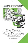 The Tenor Wore Tapshoes (The Liturgical Mystery #3)