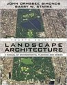 Landscape Architecture: A Manual of Land Planning and Design