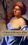 A Dance to the Music of Time: 1st Movement (A Dance to the Music of Time, #1-3)