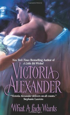 What A Lady Wants by Victoria Alexander
