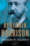 Benjamin Harrison (The American Presidents, #23)