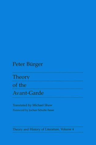 Theory of the Avant-Garde by Peter Bürger