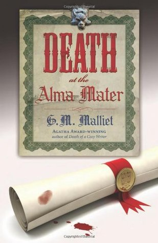 Death at the Alma Mater by G.M. Malliet