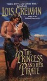 The Princess and Her Pirate by Lois Greiman