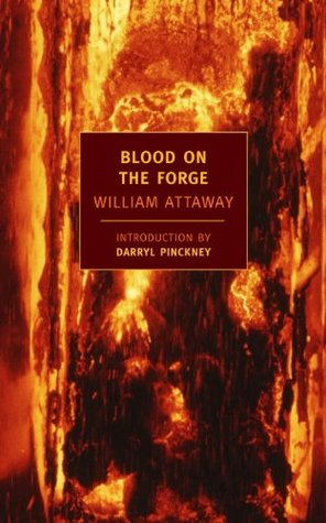 Blood on the Forge by William Attaway
