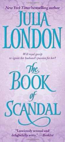The Book of Scandal by Julia London