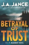 Betrayal of Trust (J.P. Beaumont, #20)