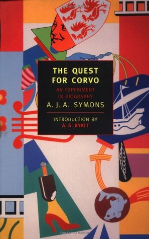The Quest for Corvo by A.J.A. Symons