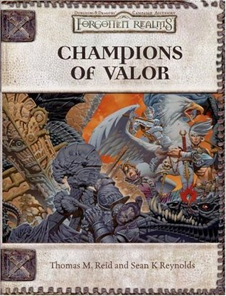 Champions of Valor (Dungeon & Dragons d20 3.5 Fantasy Roleplaying, Forgotten Realms Setting)