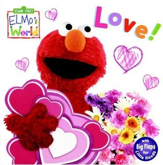 Love! (Sesame Street: Elmo's World)