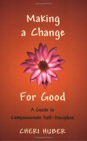 Making a Change for Good by Cheri Huber