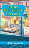From Herring to Eternity (A Deadly Deli Mystery #4)