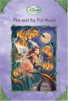 Fira and the Full Moon (Tales of Pixie Hollow, #6)