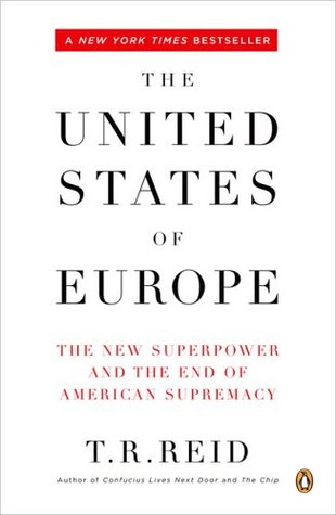 The United States of Europe by T.R. Reid