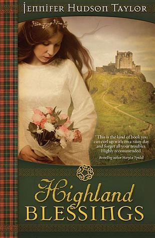 Highland Blessings by Jennifer Hudson Taylor