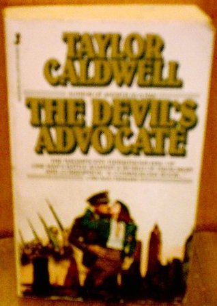 The Devil's Advocate by Taylor Caldwell