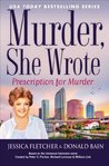 Prescription For Murder (Murder, She Wrote #39)