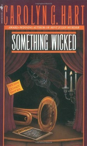 Something Wicked by Carolyn G. Hart
