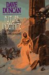Future Indefinite (The Great Game, #3)