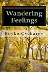 Wandering Feelings by Boyko Ovcharov