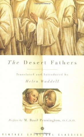 The Desert Fathers by Helen Waddell