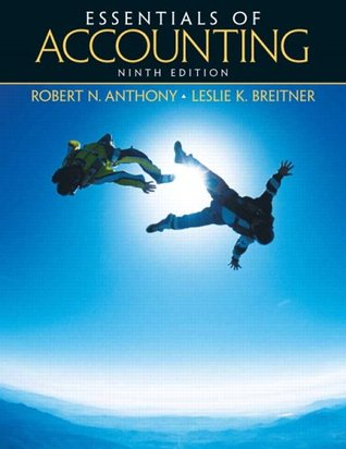 Essentials of Accounting by Robert N. Anthony