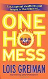 One Hot Mess (A Chrissy McMullen Mystery, #5)