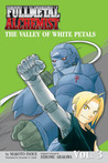 Fullmetal Alchemist: The Valley of the White Petals (Fullmetal Alchemist, #3)