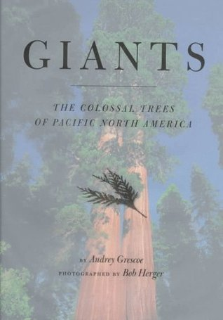 Giants: Colossal Trees of Pacific North America
