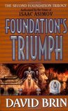 Foundation's Triumph (Second Foundation Trilogy, #3)