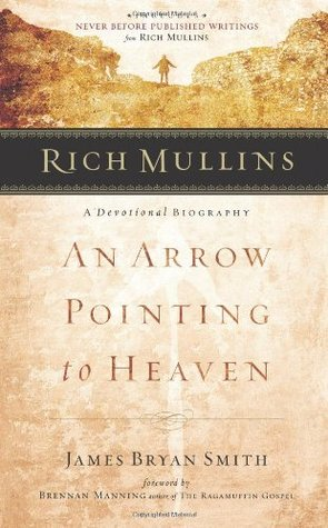 Rich Mullins by James Bryan Smith