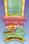 Uncle John's Bathroom Reader (Uncle John's Bathroom Reader, #1)