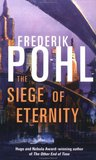The Siege of Eternity (Eschaton Sequence, #2)